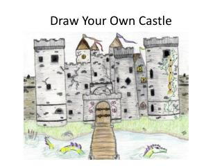 Draw Your Own Castle