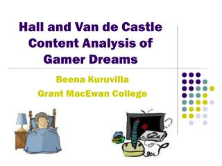Hall and Van de Castle Content Analysis of Gamer Dreams