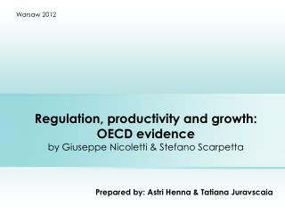 Regulation, productivity and growth: OECD evidence by Giuseppe Nicoletti & Stefano Scarpetta