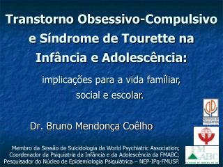 Transtorno Obsessivo-Compulsivo e Síndrome de Tourette na Infância e Adolescência:
