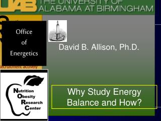 Why Study Energy Balance and How?