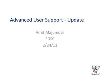 Advanced User Support - Update