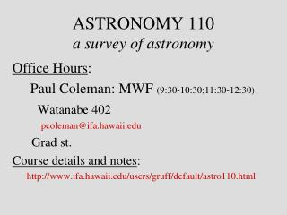 ASTRONOMY 110  a survey of astronomy