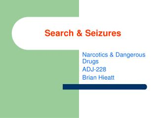 Search & Seizures