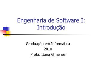 Engenharia de Software I: Introdu��o