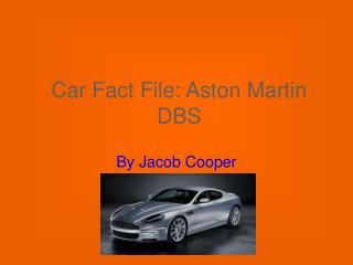 Car Fact File: Aston Martin DBS