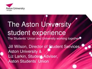 The Aston University student experience  The Students' Union and University working together