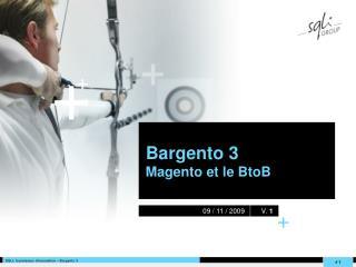 Bargento 3 Magento et le BtoB