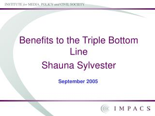 Benefits to the Triple Bottom Line Shauna Sylvester