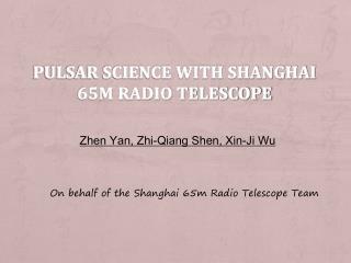 Pulsar Science with Shanghai 65m Radio Telescope