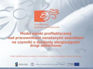 Model opieki profilaktycznej nad pracownikami narażonymi zawodowo