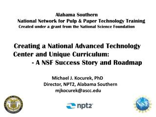 Creating  a National Advanced Technology      Center and  Unique  Curriculum :