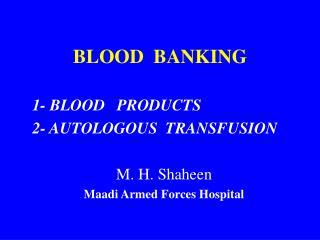 BLOOD  BANKING