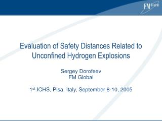 Evaluation of Safety Distances Related to Unconfined Hydrogen Explosions
