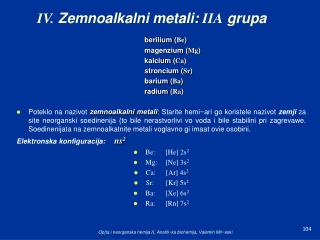 IV. Zemnoalkalni metali: IIA grupa