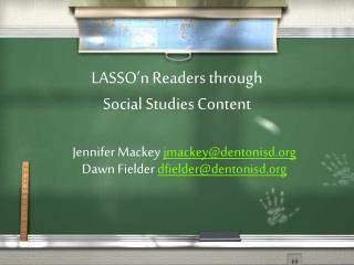 LASSO'n Readers through  Social Studies Content