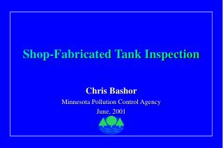 Shop-Fabricated Tank Inspection