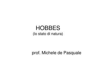 HOBBES (lo stato di natura)