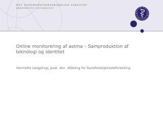 Online monitorering af astma - Samproduktion af teknologi og identitet