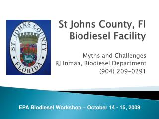 St Johns County, Fl Biodiesel Facility