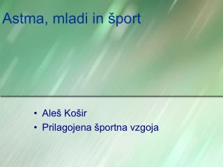 Astma, mladi in šport