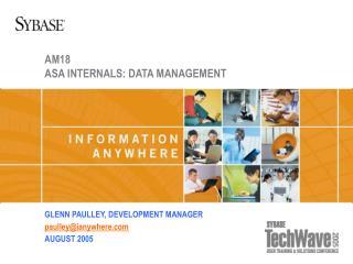 AM18 ASA INTERNALS: DATA MANAGEMENT