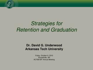 Strategies for  Retention and Graduation