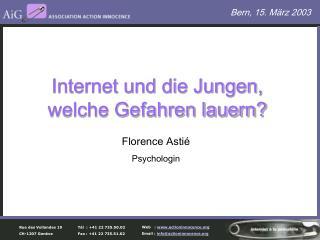 Internet und die Jungen,  welche Gefahren lauern?