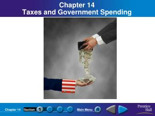 Chapter 14 Taxes and Government Spending
