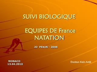SUIVI BIOLOGIQUE   EQUIPES DE France NATATION