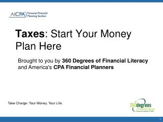 Taxes : Start Your Money Plan Here