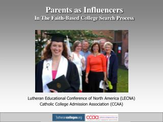 Parents as Influencers In The Faith-Based College Search Process