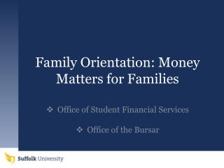 Family Orientation: Money Matters for Families