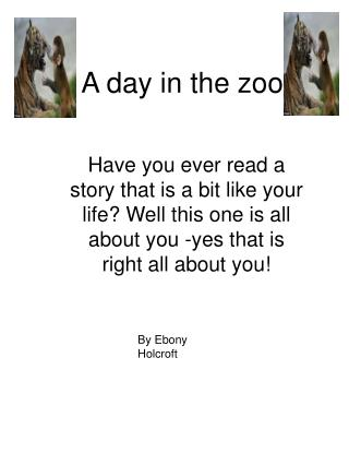 A day in the zoo