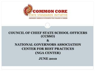 COUNCIL OF CHIEF STATE SCHOOL OFFICERS (CCSSO)  & NATIONAL GOVERNORS ASSOCIATION