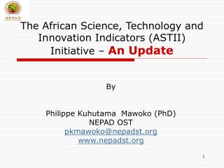 The African Science, Technology and Innovation Indicators (ASTII) Initiative –  An Update