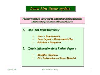 Beam Line Status update