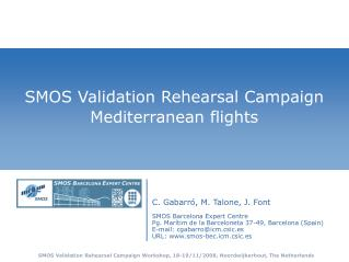 SMOS Validation Rehearsal Campaign Mediterranean flights