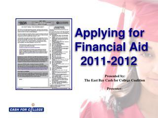 Applying for     Financial Aid    2011-2012