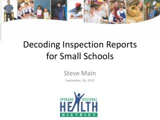 Decoding Inspection Reports for Small Schools