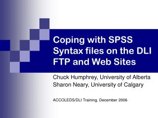 Coping with SPSS Syntax files on the DLI FTP and Web Sites