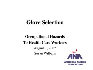 Glove Selection