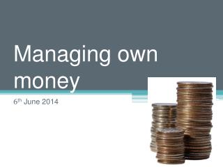 Managing own money