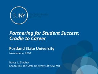 Partnering for Student Success:  Cradle to Career