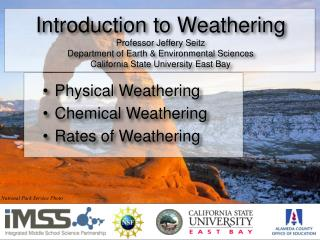 Physical Weathering Chemical Weathering Rates of Weathering