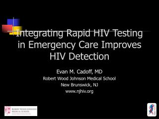 Integrating Rapid HIV Testing in Emergency Care Improves HIV Detection