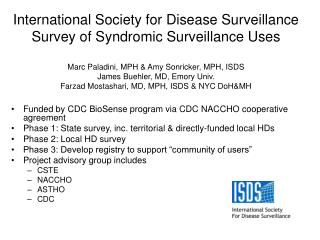 Funded by CDC BioSense program via CDC NACCHO cooperative agreement