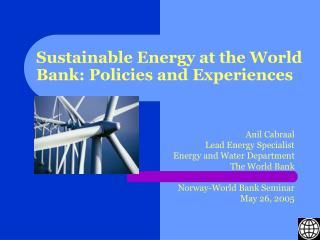 Sustainable Energy at the World Bank: Policies and Experiences