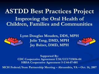 ASTDD Best Practices Project Improving the Oral Health of Children, Families and Communities