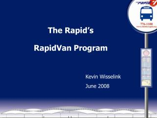 The Rapid�s RapidVan Program